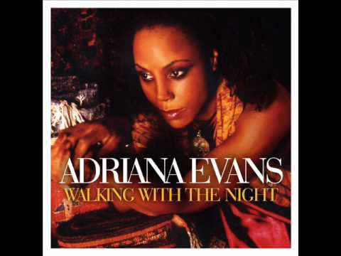 Adriana Evans Never Thought