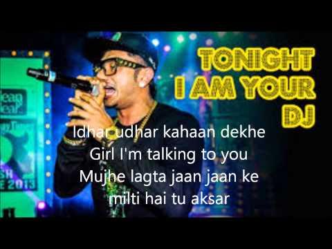HONEY SINGH | tonight i'M YOUR DJ | DESI...