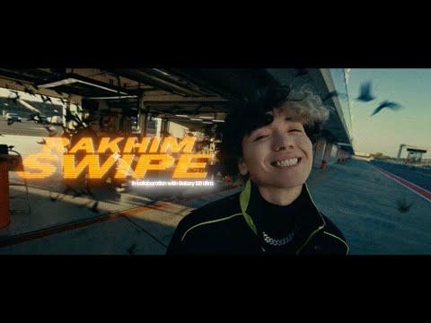 Смотреть клип Rakhim - Swipe