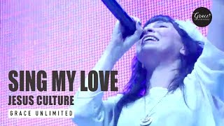Sing My Love - Jesus Culture Band - Awakening 2011