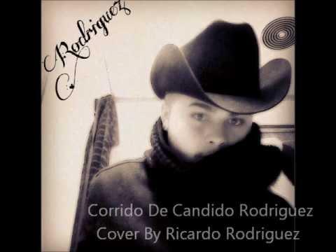 Corrido De Candido Rodriguez y Dos Menores-Alacranes Musical-COVER