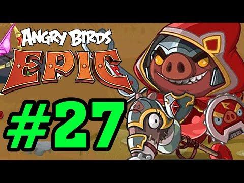 ANGRY BIRDS EPIC - CHIM ĐIÊN NỔI GIẬN - TRUYỀN THUYẾT KHẢI HUYỀN Tập 27