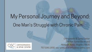 My Personal Journey and Beyond: One Man's Struggle with Chronic Pain