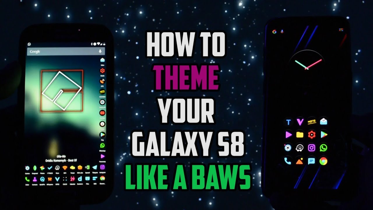 THEME your Android Device Like a MEGA BAWS | Samsung Galaxy S8