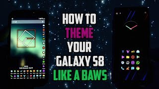 THEME your Android Device Like a MEGA BAWS | Samsung Galaxy S8 Mp3