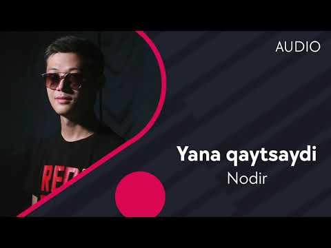 Nodir - Yana qaytsaydi