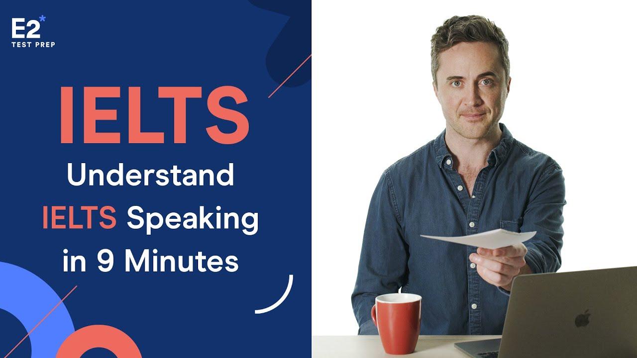 Download Understand IELTS Speaking in JUST 9 Minutes!