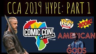 Comic Con Africa 2019 Hype Part One: 2018 Review. Celebrities, Signed and Exclusive Pops and more!