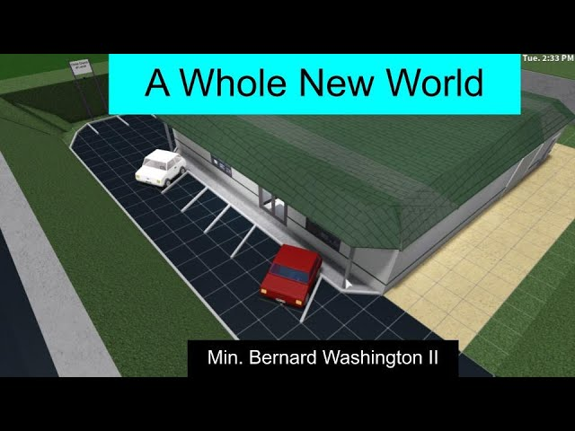 A Whole New World... Into (Bloxburg) | Min. Bernie Washington II