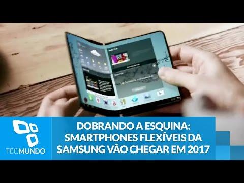 Dobrando a esquina: smartphones flexíveis da Samsung vão chegar em 2017