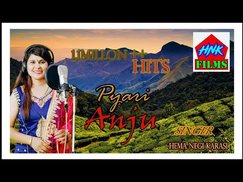 Latest New Top Garhwali Love Song ||Pyari ANJU|| Singer Sumaan Routhan&Hema Negi Karasi uttrakhand