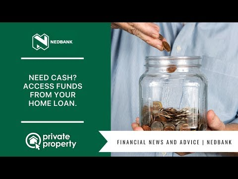 Need Cash? Access Funds From Your Home Loan.
