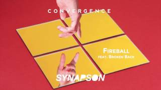 SYNAPSON   FIREBALL feat  Broken Back (Old Original Version)