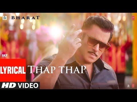 Lyrical: THAP THAP | BHARAT | Salman Khan, Katrina Kaif | Vishal, Shekhar Feat. Sukhwinder Singh