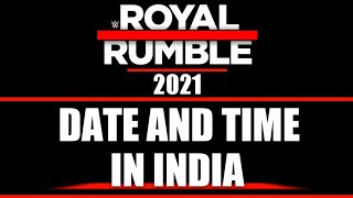 WWE Royal Rumble 2021 Date And Time In India | Royal Rumble 2021 Date And Time