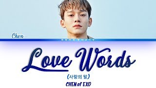 Download CHEN [첸] LOVE WORDS (사랑의 말) Lyrics/가사 [Han|Rom|Eng] Mp3