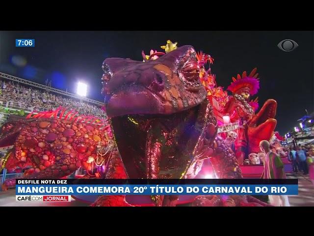 Mangueira comemora 20º título do carnaval do Rio