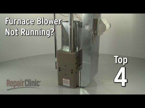 Furnace Blower Not Running? Gas Furnace Troubleshooting