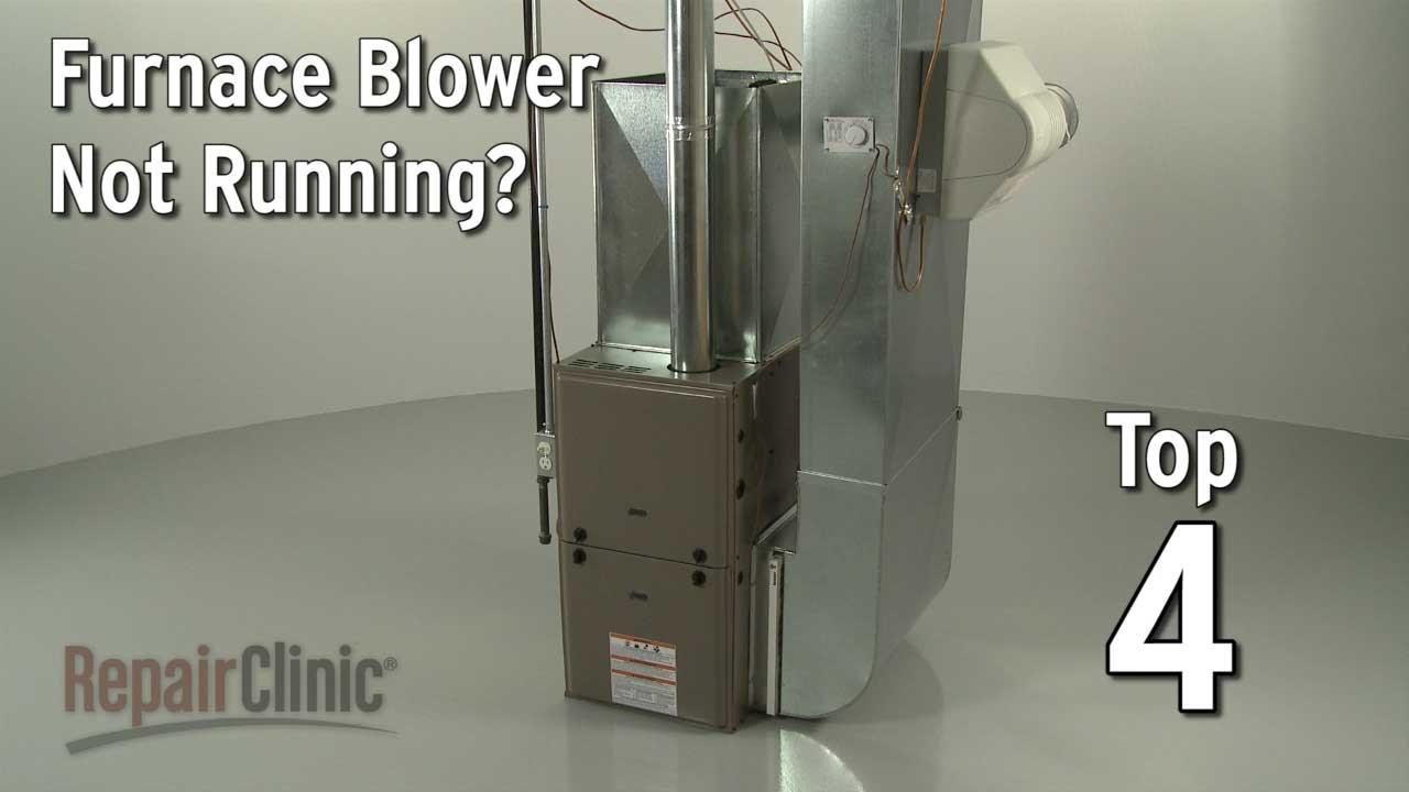 Furnace Blower Not Running  Furnace Troubleshooting