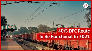 Big Boost To Indian Railways, 40 Per Cent Dedicated Freight Corridor Route To Be Operational By 2021