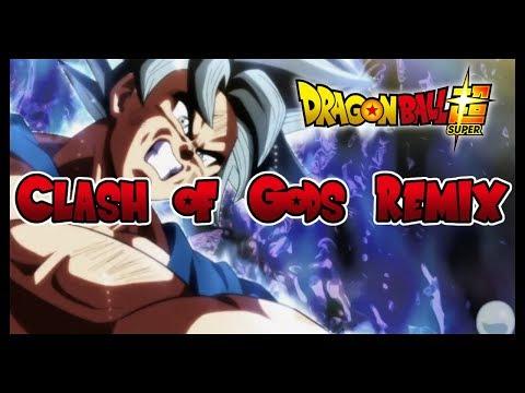 Dragonball Super - Clash of Gods [Remix]