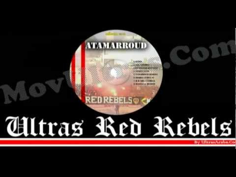 Ultras Red Rebels -  VOX LIBERTA  - Album : ATAMARROUD 2012
