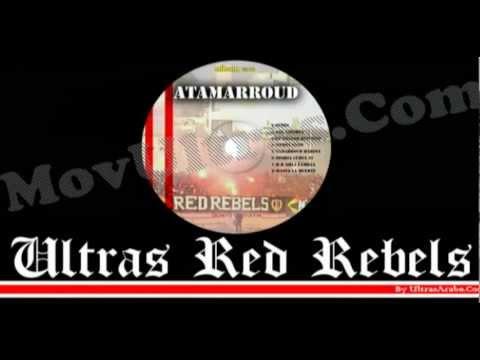 Ultras Red Rebels -  VOX LIBERTA  - Album : ATAMARROUD 2012