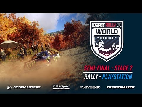 Semi-Final Stage 2 - Rally - PlayStation - DiRT Rally 2.0 World Series