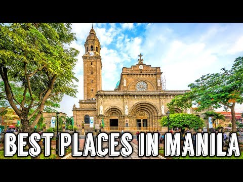 Manila: 22 Best Places to Visit | Philippines
