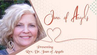Meet Joan of Angels and Walk The Miracle Path