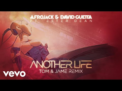 Another Life (Tom & Jame Remix / Official Audio) ft. Ester Dean
