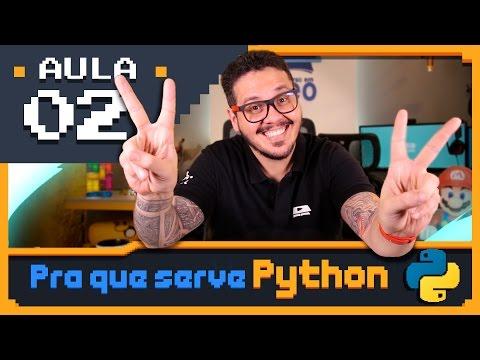 Curso Python #02 - Para que serve o Python?