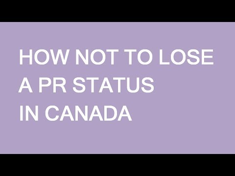 Maintain PR Status After Immigration To Canada. LP Group