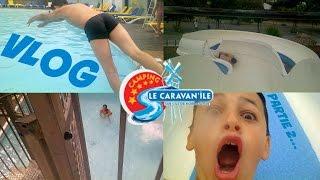 VLOG #1 : CAMPING LE CARAVAN'ILE #2