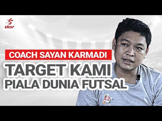 SAYAN KARMADI : COACH KENSUKE ITU PELATIH GILA! - WAWANCARA EKSKLUSIF FUTSAL INDONESIA