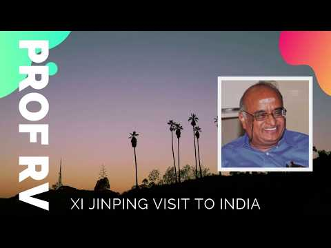 xi's-trip-to-india---what-should-modi-do?-with-prof-rv