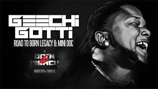 GEECHI GOTTI: ROAD TO BORN LEGACY 6 (MINI DOC)  | URLTV thumbnail