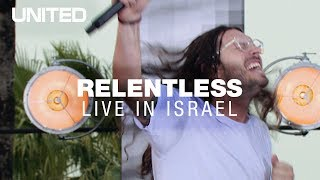 Download Relentless - Hillsong UNITED - Live in Israel Mp3