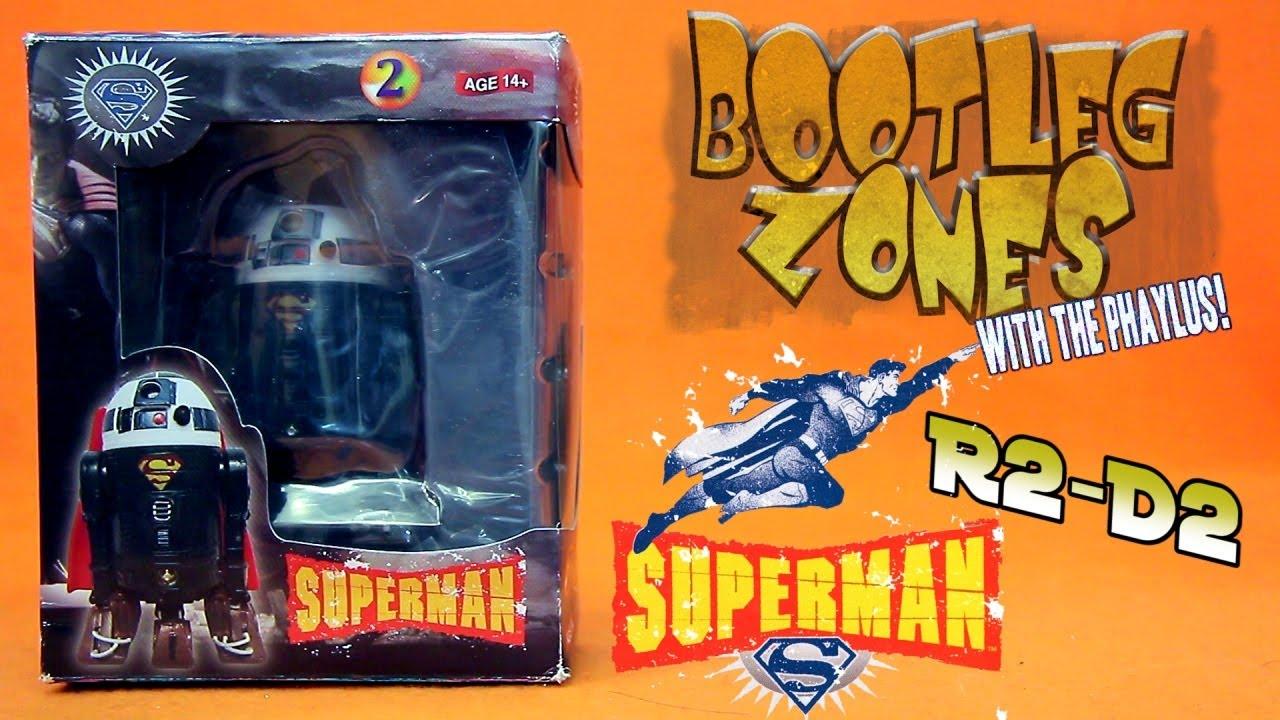 Bootleg Zones: Superman R2-D2