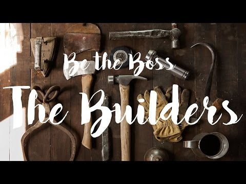 How to run a building company | Be the Boss