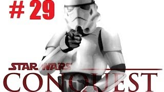 Star Wars Conquest part 29: Back with trouble!
