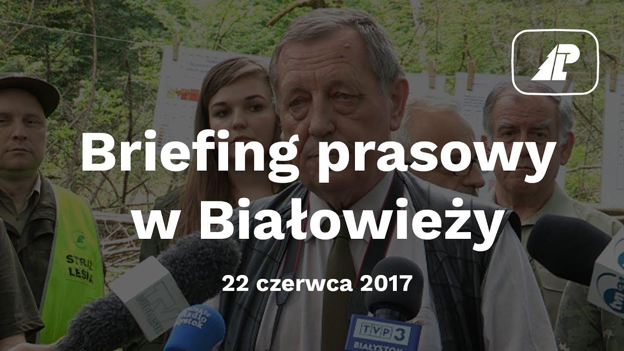 Briefing prasowy w Białowieży