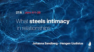 What steels intimacy in relationships 27/06/2021