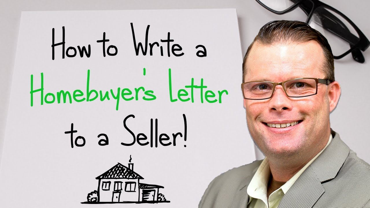 How to Write a Home Buyer Letter to a Seller!  How to Write a Homebuyers  Letter to a Seller