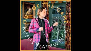 Out Of The Game - Rufus Wainwright - NEW SONG