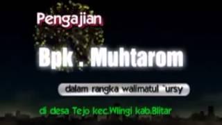 Pengajian K H Muhtarom di Tejo Wlingi Blitar mp3