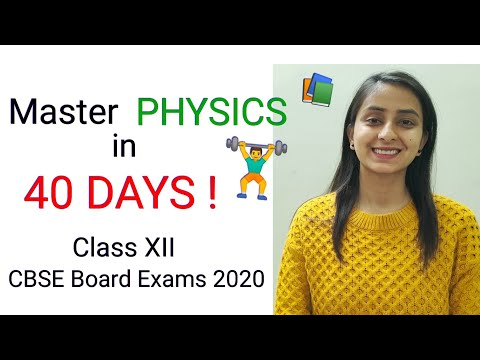 CBSE Class 12 PHYSICS | 40 Days Preparation Strategy