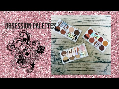 obsession makeup new pallete launch... Love every shade, Warm it up & You got this
