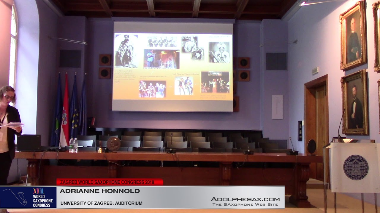 "Lecture: ""Unacknowledge Ubiquity"": The saxophone in popular music by Adrianne Honnold   XVIII World"