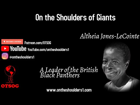 She Was A Leader Of The British Black Panthers | Altheia Jones LeCointe